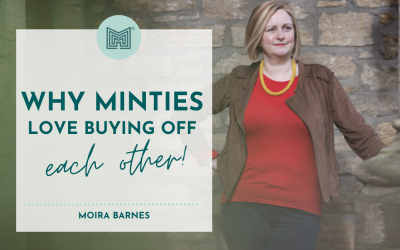 Sales: Why Minties love buying off each other!