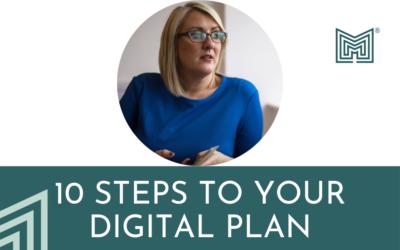 Digital: 10 Steps to Your Digital Plan