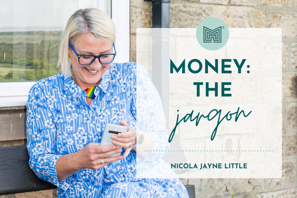 Let's Talk About Money – The Jargon