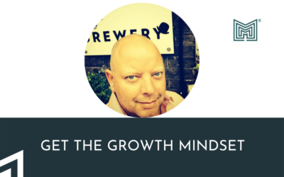 Growth: Get the growth MINDset