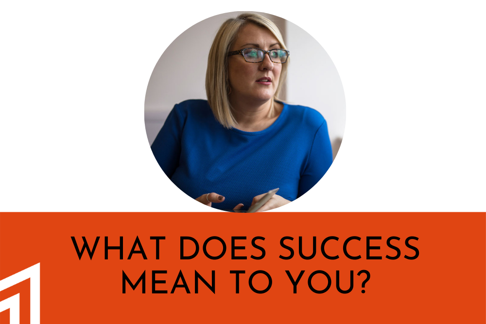 What does success look like anyway?
