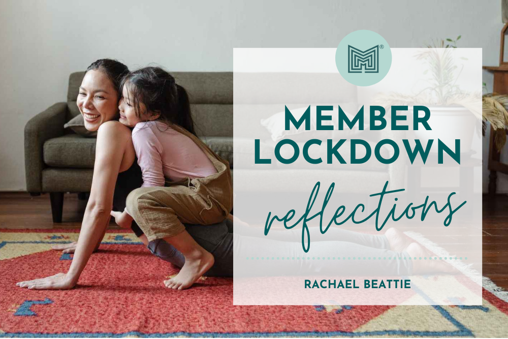 MINT Member Lockdown Reflections: Rachael Beattie