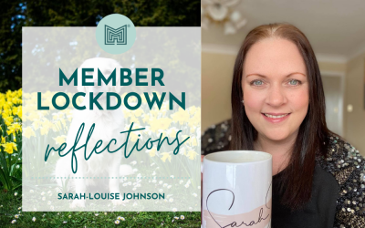 MINT Member Lockdown Reflections: Sarah Johnson