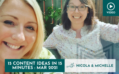 Marketing: 15 Content Ideas in 15 minutes, March 2021