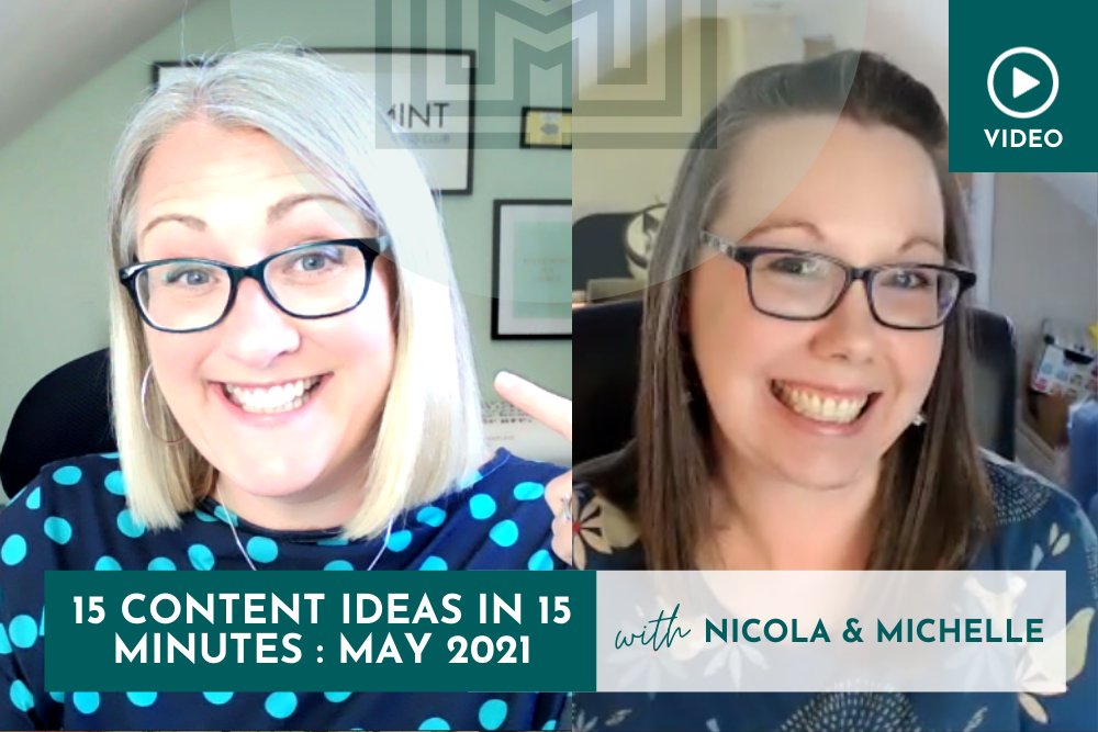 Marketing: 15 Content Ideas in 15 minutes, May 2021