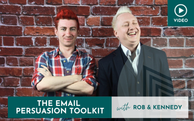 Digital: Email Persuasion Toolkit with Rob And Kennedy