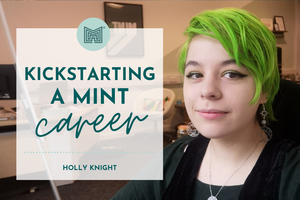 Kickstarting a creative career with a MINT role and mint coloured hair to match